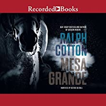 Mesa Grande Audiobook by Ralph Cotton Narrated by George Guidall