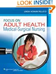 Focus on Adult Health: Medical-Surgic...