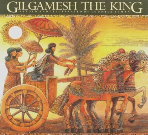 Gilgamesh the King (Epic of Gilgamesh (Paperback))