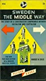 img - for Sweden, the middle way (Pelican books) book / textbook / text book