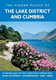 Peter Long Hidden Places of the Lake District & Cumbria (The Hidden Places Series)