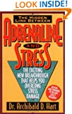Adrenaline and Stress: The Exciting New Breakthrough That Helps You Overcome Stress Damage