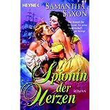 """Spionin der Herzen: Romanvon """"Samantha  Saxon"""""""