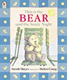This is the Bear and the Scary Night (0744594820) by Hayes, Sarah