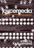 img - for Joycemedia: James Joyce, Hypermedia, and Textual Genetics book / textbook / text book