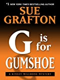 G Is for Gumshoe (Thorndike Press Large Print Famous Authors Series)