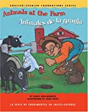 Animals at the Farm / Animales de la granja (English and Spanish Foundations Series) (Book #13) (Bilingual) (Board Book) (English and Spanish Edition)