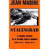 Stalingrad : La bataille décisive de la Seconde guerre mondiale, juillet 1942-février 1943