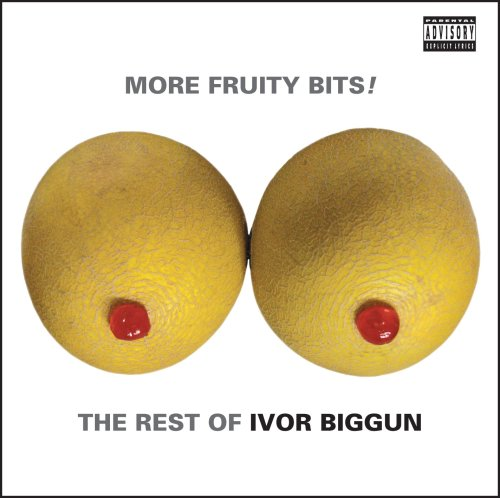 More Fruity Bits the Rest of Ivor Biggun