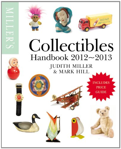 Miller's Collectibles Handbook 2012-2013 (Miller's Collectibles Price Guide)