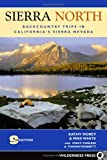 cover of Sierra North: Backcountry Trips in Californias Sierra Nevada