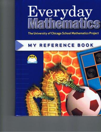 Everyday Mathematics: My Reference Book/Grades 1 & 2 (University of Chicago School Mathematics Project), Mary Ellen Dairyko, Rachel Malpass McCall, Cheryl G. Moran