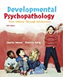 Developmental psychopathology :  from infancy through adolescence /