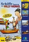 Willy Werkel - Schiffe bauen mit Will...