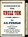 Goodbye to Uncle Tom