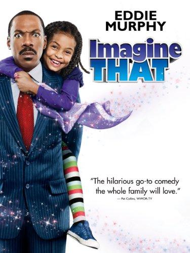 Imagine That / Представь себе (2008)