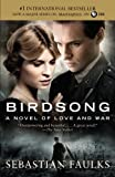 Sebastian Faulks Birdsong (Movie Tie-In Edition) (Vintage International)