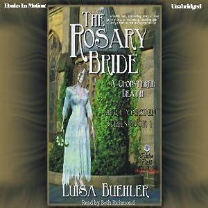 The Rosary Bride: Grace Marsden, book 1 | [Luisa Buehler]