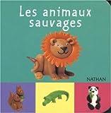 echange, troc Béatrice Garel - Les Animaux sauvages