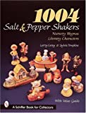 img - for 1004 Salt & Pepper Shakers: Nursery Rhyme and Literary Characters (Schiffer Book for Collectors) book / textbook / text book