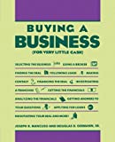 Buy a Business (For Very Little Cash) (0671762087) by Mancuso, Joseph R.