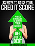 51TNVWVSdbL. SL160  33 Ways To Raise Your Credit Score: Proven Strategies To Improve Your Credit and Get Out of Debt