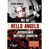 """Wie die Hells Angels Deutschlands Unterwelt erobertenvon """"Stefan Schubert"""""""