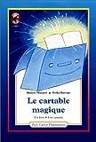 Le Cartable magique (livre cassette)