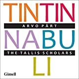 PART. Tintinnabuli. Tallis Scholars/Phillips