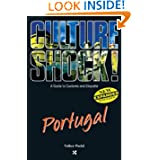 Portugal (Culture Shock! A Survival Guide to Customs & Etiquette)