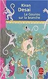 LE GOUROU SUR LA BRANCHE (2253153346) by KIRAN DESAI