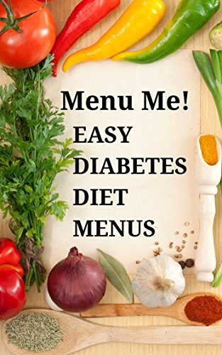 Easy Diabetes Diet Menus & Grocery Shopping Guide-Menu Me! by Easyhealth Nutrition