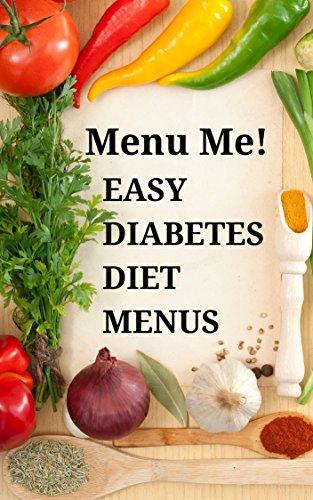Easy Diabetes Diet Menus & Grocery Shopping Guide-Menu Me! by Easyhealth Nutrition