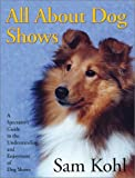 img - for All About Dog Shows book / textbook / text book