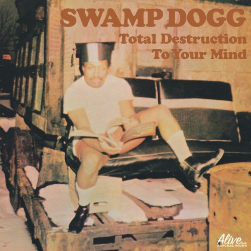 Swamp Dogg-Total Destruction Of Your Mind-2014-SNOOK Download