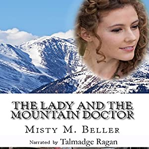 The Lady and the Mountain Doctor Audiobook