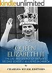 Queen Elizabeth II: The Life and Lega...