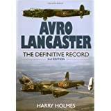 Avro Lancaster: The Definitive Recordby Harry Holmes