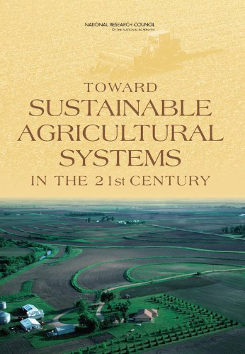 Toward Sustainable Agricultural Systems in the 21st Century (National Research Council)