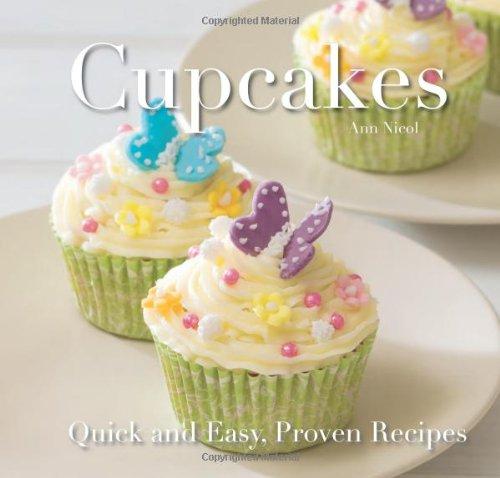 Cupcakes (Quick & Easy, Proven Recipes)