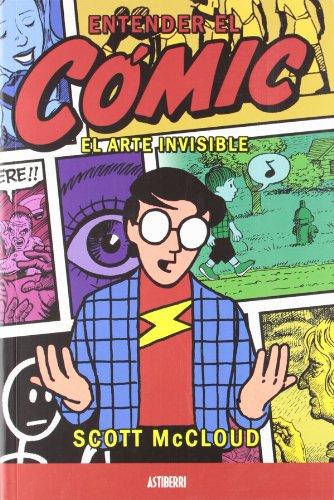 Entender El Comic Arte Invisible (ASTIBERRI ENSAYO)