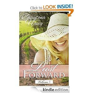 Past Forward- A Serial Novel: Volume 1