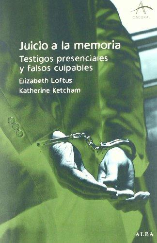 Juicio a la memoria: Testigos presenciales y falsos culpables (Oscura)