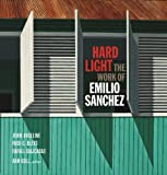 img - for Hard Light: The Work of Emilio Sanchez book / textbook / text book