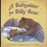 img - for A Babysitter for Billy Bear book / textbook / text book