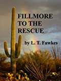 Fillmore to the Rescue