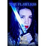 The Flawless (The Wanderer Trilogy)by Mia  Hoddell