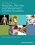 img - for Tyldesley and Grieve's Muscles, Nerves and Movement in Human Occupation book / textbook / text book
