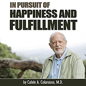 In Pursuit of Happiness and Fulfillment Audiobook