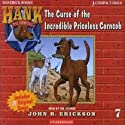 The Curse of the Incredible Priceless Corncob (       UNABRIDGED) by John R. Erickson Narrated by John R. Erickson